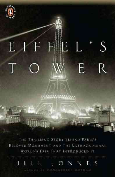 Eiffel's Tower By Jonnes, Jill